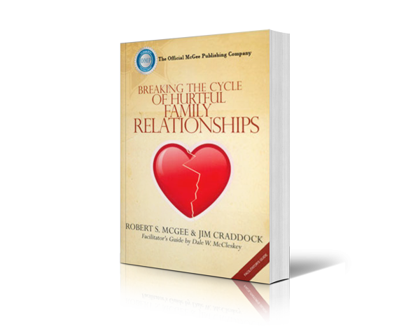 Breaking the Cycle of Hurtful Family Relationships Leader's Guide